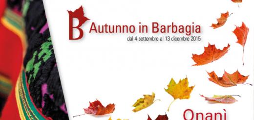 Autunno in Barbagia 2015 a Onani – Sabato 10 e Domenica 11 Ottobre 2015