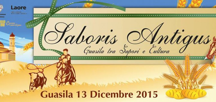 Saboris Antigus 2015 a Guasila - Domenica 13 Dicembre 2015
