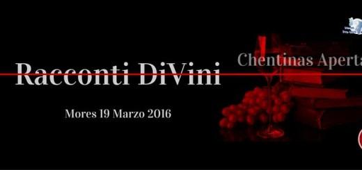 Racconti DiVini - A Mores il 19 Marzo 2016