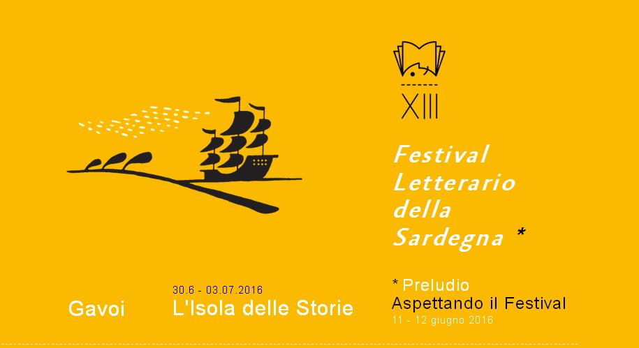 XIII° Festival Letterario della Sardegna - A Gavoi dal 30 giugno al 3 luglio 2016