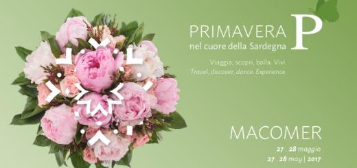 Primavera nel cuore della Sardegna: 27 e 28 maggio 2017 a Macomer
