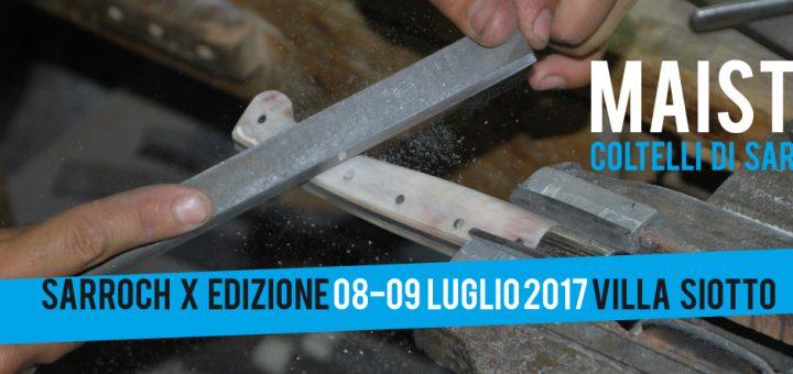 Maistus, la biennale del coltello sardo - Sabato 8 e domenica 9 luglio 2017 a Sarroch