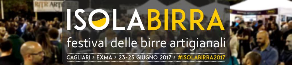 6^ edizione Isolabirra - Dal 23 al 25 giugno 2017 a Cagliari