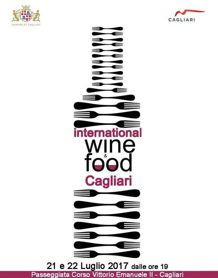 Cagliari International Wine&Food Festival - 21 e 22 luglio 2017