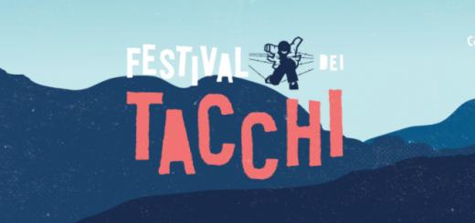 Festival dei Tacchi - Dal 3 al 10 agosto 2017