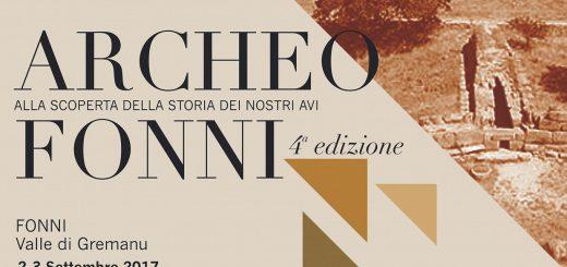 4^ edizione Archeo Fonni - A Gremanu il 2 e 3 settembre 2017