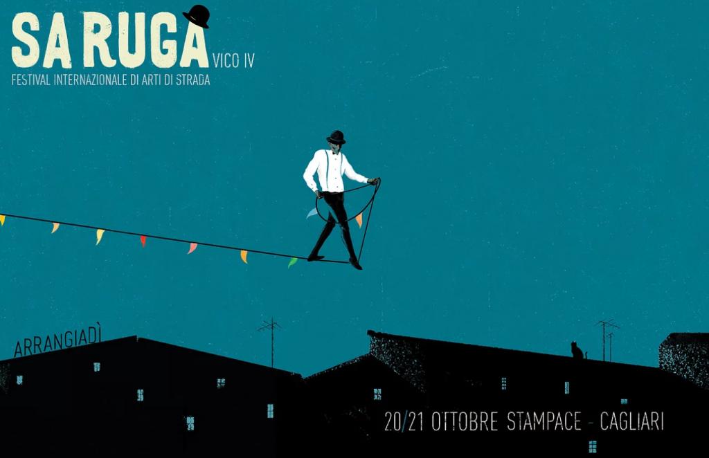 Sa Ruga, festival di arti di strada - A Cagliari dal 20 al 21 ottobre 2017