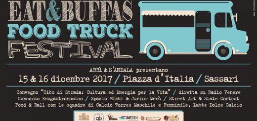 1° Eat&Buffas Truck Food Festival a Sassari - Venerdì 15 e sabato 16 dicembre 2017