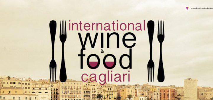 Seconda edizione Cagliari International Wine&Food Festival