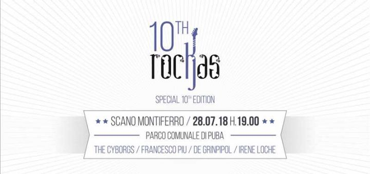 10th RocKas - Special Edition a Scano Montiferro