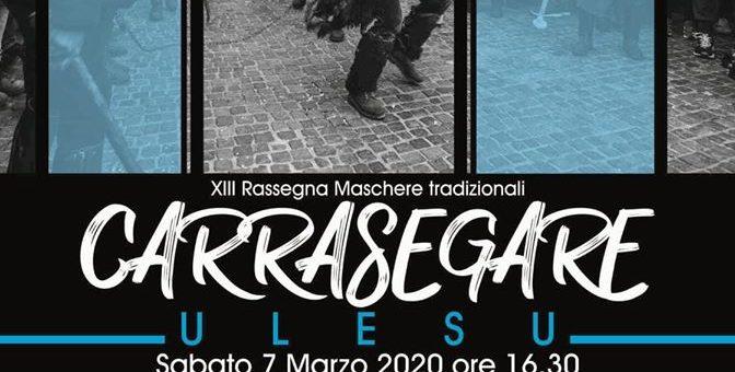 Carrasegare Ulesu 2020: XIII Rassegna Maschere tradizionali